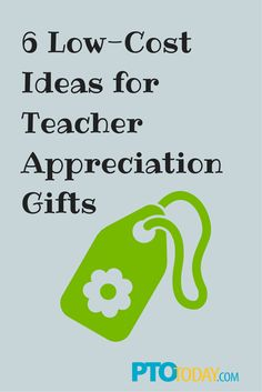 Teacher appreciation gifts don't have to cost tons of money!