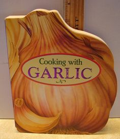 Cooking with Garlic Board Cookbook 47 Pages Pil 2005 Chunky Book 43 Recipes
