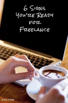 If you're on the fence about working in freelance, here are 6 signs you're ready to take the plunge.