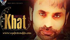 Khat Song – Babbu Maan | Lyrics | HD Video | Mp3