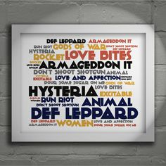 Def Leppard Limited edition typography lyrics art print. Signed and numbered album wall art poster available from Lissome Art Studio