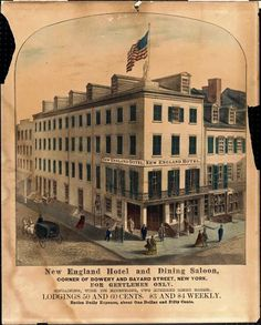 Daytonian in Manhattan: The Lost New England Hotel -- No. 30 Bowery. Started its history as the North American Hotel and shuttered its doors in 1891.