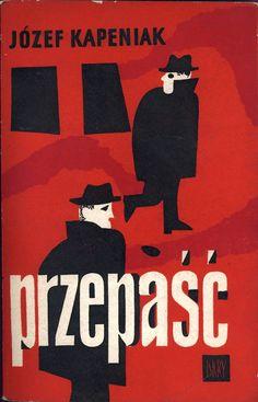 """""""Przepaść"""" Józef Kapeniak Cover by Janusz Stanny Published by Wydawnictwo Iskry 1960"""