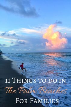 11 Things to do in The Palm Beaches for Families - R We There Yet Mom? West Palm Beach Florida, Florida City, Destin Beach, Florida Vacation, Florida Travel, Toddler Beach, Beach Kids, Beach Fun, Beach Trip