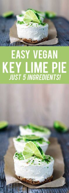 Easy Vegan Key Lime Pie   Just 5 ingredients! - This easy vegan key lime pie is ready in just 15 minutes and requires only 5 basic ingredients! It has a fresh, lime flavor and the perfect amount of sweetness.