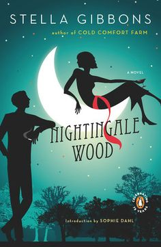 """Read """"Nightingale Wood A Novel"""" by Stella Gibbons available from Rakuten Kobo. A sly and satirical fairytale by the author of Cold Comfort Farm Unavailable for decades, Stella Gibbons's Nightingale W. Used Books, Books To Read, My Books, Cold Comfort Farm, Stella Gibbons, Sophie Dahl, Modern Romance, Penguin Books, Nightingale"""