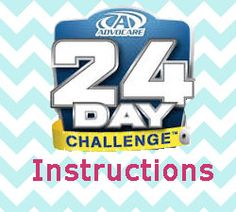 Get the Full instructions on How to do the Advocare 24 Day Challenge. http://www.24days2skinny.com/24-day-challenge-instructions/
