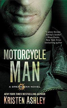 Motorcycle Man (Dream Man, #4) by Kristen Ashley