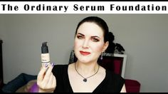 The Ordinary Serum Foundation Review + Wear Test Shade 1 NS | Cruelty Fr...