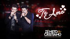 Zé Neto e Cristiano - Te Amo (DVD Ao vivo em São José do Rio Preto) [Víd...