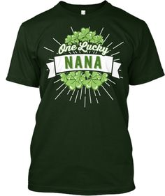 ONE LUCKY NANA | Teespring