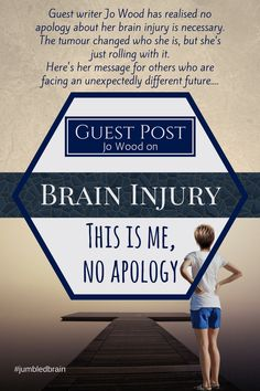 Guest writer Jo Wood has realised no apology about her brain injury is necessary. The tumour changed who she is, but she's just rolling with it. Here's her message for others who are facing an unexpectedly different future. Psychology Online, Psychology University, Masters In Psychology, Psychology Careers, Applied Psychology, Psychology Programs, Counseling Psychology, Brain Injury Recovery, Brain Injury Awareness