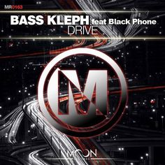 Bass Kleph - Drive [feat. Black Phone] (Original Mix) - http://dirtydutchhouse.com/album/bass-kleph-drive-feat-black-phone-original-mix/