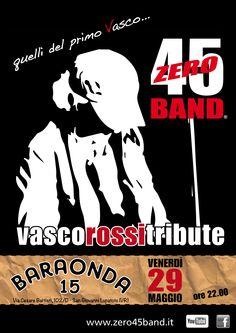 Venerdì 29 maggio zero45band live al Baraonda 15 di San Giovanni Lupatoto (VR) ore 22.00