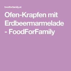 Ofen-Krapfen mit Erdbeermarmelade - FoodForFamily