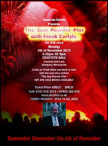 The gun powder plot with Frank Carlyle 5th November 2012