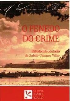 O penedo do crime / Manuel Lugrís Freire ; [estudo introdutorio de Xabier Campos Villar]