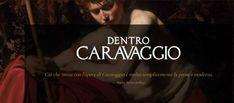 Dentro Caravaggio: dal 29 settembre 2017 al 28 gennaio 2018 a Palazzo Reale, Milano. 18 opere affiancate dalle rispettive immagini radiografiche.