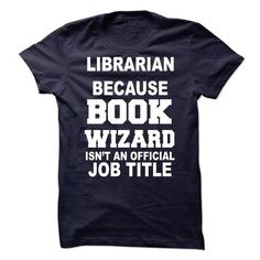 librarian - #cheap gift #monogrammed gift. MORE INFO => https://www.sunfrog.com/Offensive/librarian-68164851-Guys.html?68278