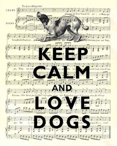 Keep calm and love dogs Print                                                                                                                                                      Más