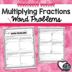 Are you looking for a resource to help your students practice multiplying fractions? This resource is Valentine themed and focuses on word problems.  This resource can be used as a supplement to classwork or as a homework sheet.  This is also a part of a fraction operations bundle.
