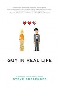 ARC Book Review: Guy in Real Life by Steve Brezenoff
