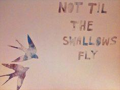 Not til the Swallows Fly. - Dear Ollie.