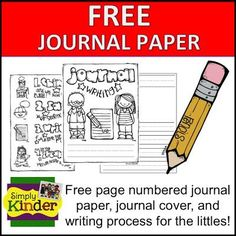 FREEBIE Journal Writing Pages Suitable for Early Kindergarten Maturity {Sulia Article with additional links }
