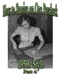 15 Ways to Earn Money from Home (Part 4--How to Survive on One Paycheck 1950s Style) by www.the50shousewife.com  #Stay-at-home Mom #Frugal Living
