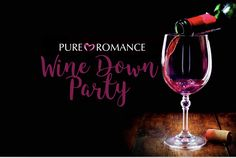 Lovewinx Parties, Wine Down Wednesday, Pure Romance Party, Pure Romance Consultant, Passion Parties, Wine Night, Party Themes, Theme Ideas, Party Ideas
