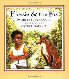 Flossie and the Fox...my students LOVE this book b/c Flossie outsmarts the fox! We read it after we've read The Gingerbread Man in which the fox wins. Students love the twist of the plot at the end of the text. Great character comparison across texts as well as settings. For more comparisons, also check out Gingerbread Boy.