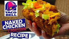 How to Make Taco Bell's NAKED CHICKEN CHALUPA at Home Recipe