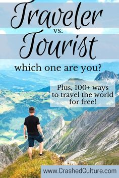 Travel comes in many forms, and there's no shame in the way anybody enjoys to #travel. It's important to be aware of how you travel - as a tourist or a traveler -  and what that means. A posh, 5-star hotel tourist and a world-class backpacking travler enjoy travel in different ways, and you should be aware. via /crashedculture/
