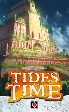Tides of Time, 7.0 BGG rating. Best with 2 Players. Age 8+. Tides of Time is a drafting game for two players. Each game consists of three rounds in which players draft cards from their hands to build their kingdom. After three rounds, the player with the the most prosperous kingdom wins.