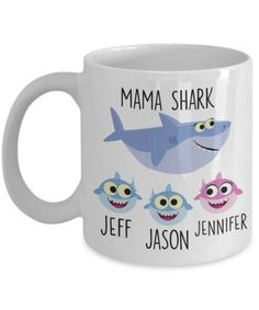 Baby Shark Mugs   Personalized Mommy Shark Mug for Women – Cute Baby Shark Gift from Son or Daughter – Mother's Day, Birthday, Christmas Gift for Mom. In the personalization box please provide how many sharks (1-6 are ideal) and names of children you want on the tumbler in the following format: 3. B – Jeff, B – Jason G – Jennifer meaning B for boy shark and G for Girl shark. #BabySharkMugs #MugGiftForGrandpa #GiftForWomen #FathersDayMugs #CeramicMugs #Mugs #impropermug Aunt Gifts, Grandpa Gifts, Sister Gifts, Mother Day Gifts, Gifts For Dad, Gifts In A Mug, Christmas Gifts For Aunts, Shark Gifts, Fathers Day Mugs