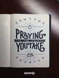 "Hand Lettering ~ ""Someone is praying for the things you take for granted"" Types Of Lettering, Brush Lettering, Lettering Design, Inspiration Typographie, Typography Inspiration, Calligraphy Letters, Typography Letters, Caligraphy, Pattern Texture"