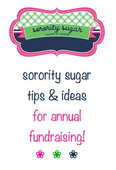 "brainstorming for your next sorority fundraiser? check out these ""fun~raising"" ideas... <3 BLOG LINK: http://sororitysugar.tumblr.com/post/28360419410/sorority-sugar-fun-raising-101#notes"