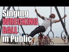 Miley Cyrus - Wrecking Ball Sung In Public - YouTube omg I died I was laughing so hard.. my girls were asking dad are you ok?