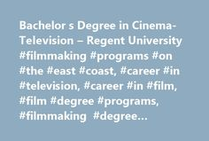 Bachelor s Degree in Cinema-Television – Regent University #filmmaking #programs #on #the #east #coast, #career #in #television, #career #in #film, #film #degree #programs, #filmmaking #degree #programs http://new-york.remmont.com/bachelor-s-degree-in-cinema-television-regent-university-filmmaking-programs-on-the-east-coast-career-in-television-career-in-film-film-degree-programs-filmmaking-degree-progra/  # Your browser does not appear to support JavaScript, or you have turned JavaScript…