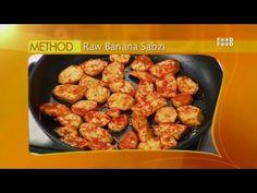 Sanjeev Kapoor Kitchen | Raw Banana Sabzi Recipe | Master Chef Sanjeev Kapoor - YouTube