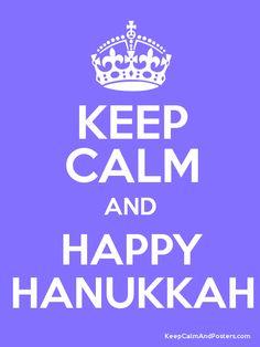 Keep Calm and Happy Hanukkah