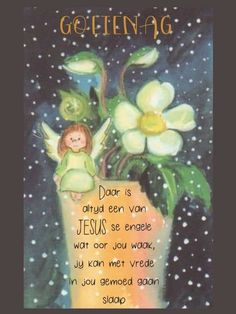 Goeie Nag, Goeie More, Afrikaans, Good Night, Poems, Blessed, Inspirational Quotes, Faith, Messages