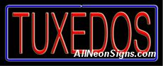 "Neon Sign - TUXEDO-10306-3068  13"" Wide x 32"" Tall x 3"" Deep  110 volt U.L. 2161 transformers  Cool, Quiet, Energy Efficient  Hardware & chain are included  6' Power cord  For indoor use only  1 Year Warranty/electrical components  1 Year Warranty/standard transformers."
