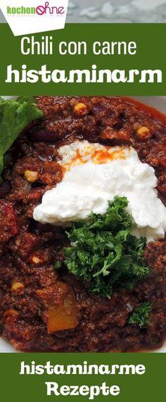 Chili con Carne histaminarm, Rezept ohne Bohnen & Tomate, wenig Gewürze... einfache Abwandlung, prima verträglich, histaminarme Rezepte müssen nicht langweilig sein...