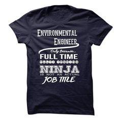 Ninja Environmental Engineer T Shirts, Hoodies, Sweatshirts