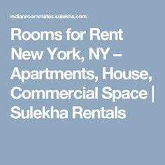 Rooms for Rent New York, NY – Apartments, House, Commercial Space | Sulekha Rentals