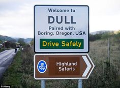 Dull in Scotland and Boring in Oregon are teaming up with Bland in Australia