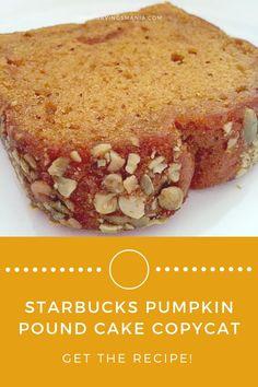 Starbucks Pumpkin Pound Cake Recipe - Recipes - SavingsMania - Just Pin Starbucks Cake Pops, Starbucks Pumpkin Pound Cake Recipe, Starbucks Pumpkin Bread, Starbucks Recipes, Pumpkin Loaf, Pumpkin Cookies, Pumpkin Spice, Pound Cake Recipes, Bread Recipes