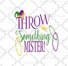 Throw Me Something Mister SVG Mardi Gras Jester Crown New Orleans Svg Cuttable Design SVG EPS Png Dxf, Cricut, Silhouette Cut File by JenCraftDesigns on Etsy