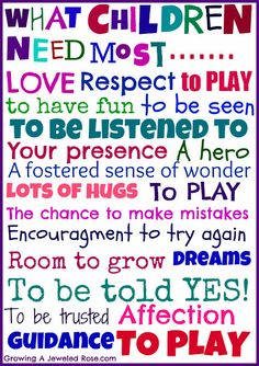 What Children Need Most ... what else could we add to this list?